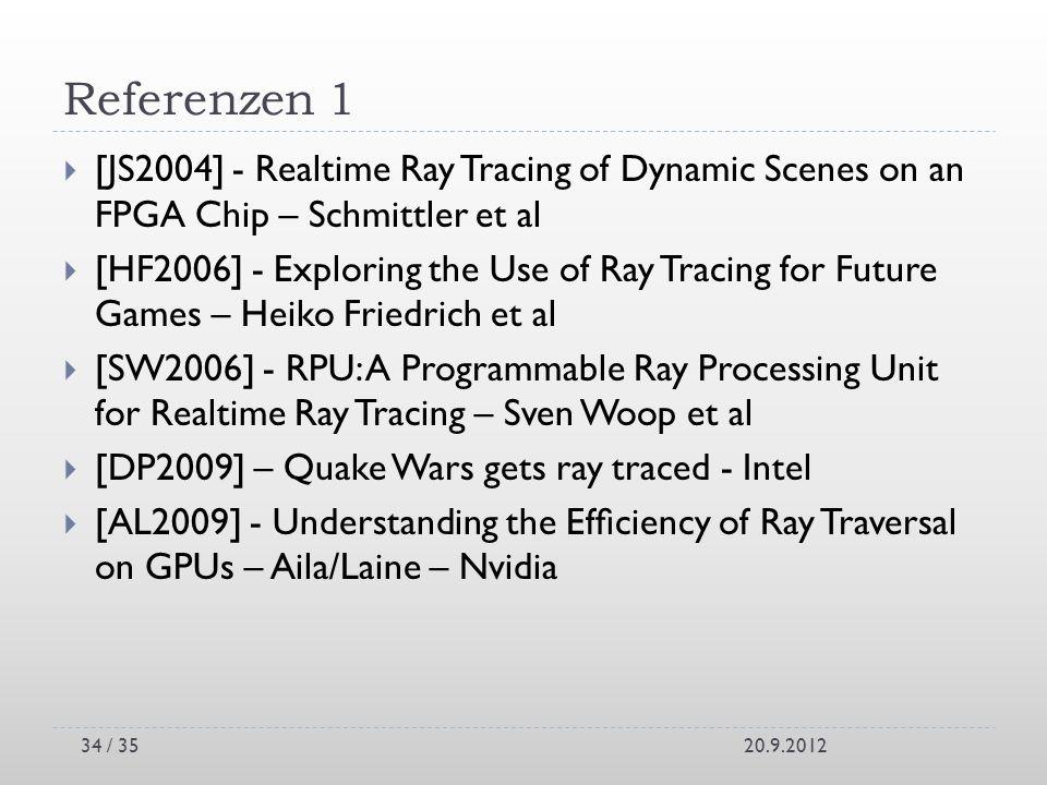 Referenzen 1[JS2004] - Realtime Ray Tracing of Dynamic Scenes on an FPGA Chip – Schmittler et al.